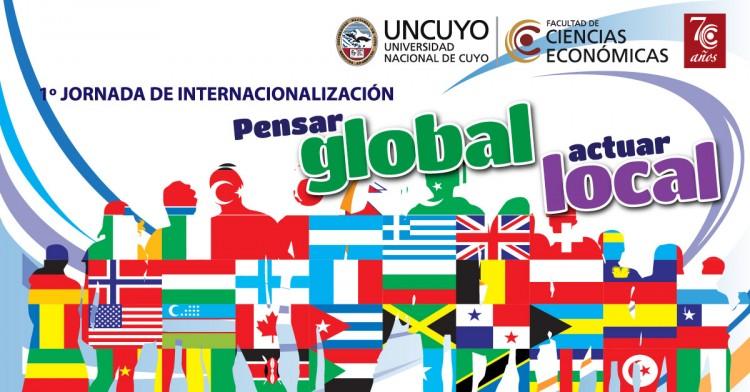 "1º JORNADA DE INTERNACIONALIZACIÓN: ""Pensar global, actuar local"""