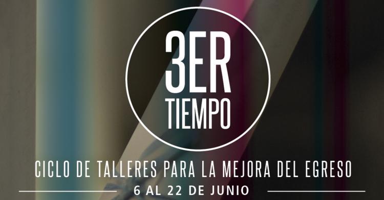 """Nueva edición de """"Tercer tiempo"""", para estudiantes avanzados de la UNCUYO"""