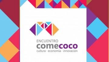 IV Encuentro de Industrias Creativas COMECOCO 2019