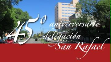 45° Aniversario Delegación San Rafael