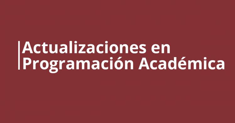 Actualizaciones en Programación Académica