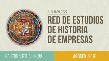 Boletín de la Red de Estudios de Historia de Empresas