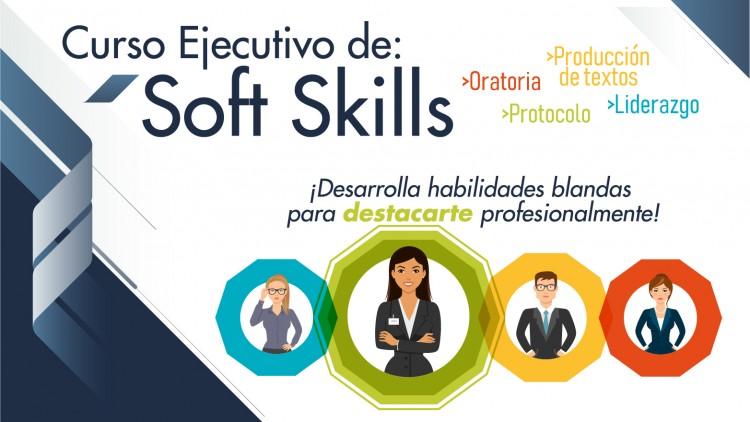 Curso Ejecutivo de Soft Skills. Inscripciones abiertas.