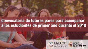 Convocatoria de tutores pares para acompañar a los estudiantes de primer año durante el 2018.