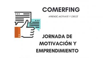 Jornadas de Motivación y Emprendimiento - COMERFING