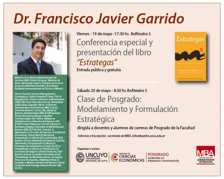 """Presentación del Dr. Francisco Javier Garrido """"Estrategas: Reinventando la realidad empresarial del siglo XXI"""""""
