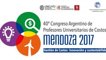 40º Congreso Argentino de Profesores Universitarios de Costos - Mendoza 2017