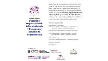 """Jornada de Extensión MASS: """"Desarrollo Organizacional: Taller de Ortesis y Prótesis del Servicio de Rehabilitación"""""""