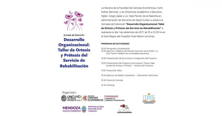 Jornada de Extensión MASS: \Desarrollo Organizacional: Taller de Ortesis y Prótesis del Servicio de Rehabilitación\