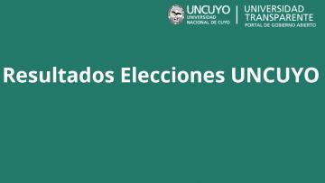 Se encuentran disponibles los resultados de las Elecciones UNCUYO
