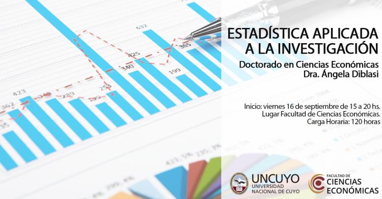 """En el marco del Doctorado en Ciencias Económicas se dictará el curso """"Estadística Aplicada a la Investigación"""" a cargo de la Dra. Ángela Diblasi."""