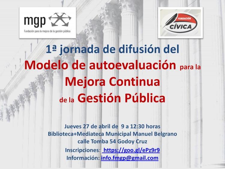 1ª jornada de difusión del Modelo de autoevaluación para la Mejora Continua de la Gestión Pública.