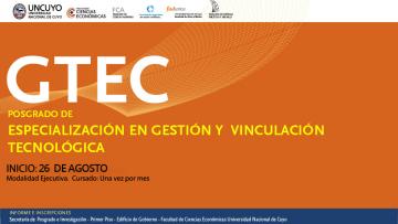 Se relanza la Especialización en Gestión y Vinculación Tecnológica (GTEC) en su cuarta cohorte.