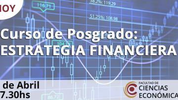 Comienza el curso de Estrategia Financiera