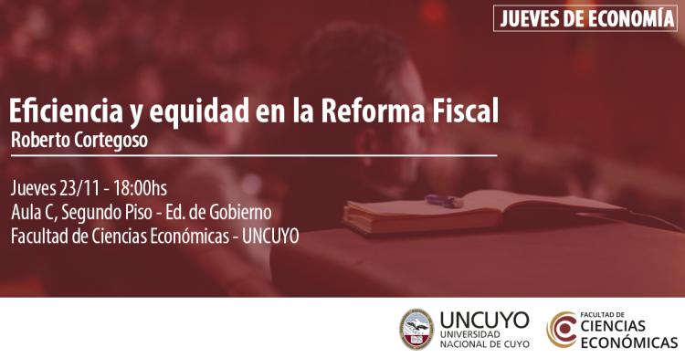 Jueves de Economía: Eficiencia y equidad en la Reforma Fiscal