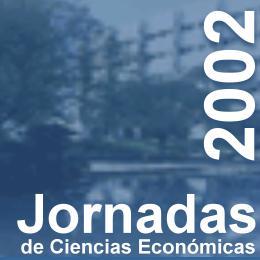 Jornadas de Ciencias Económicas 2002