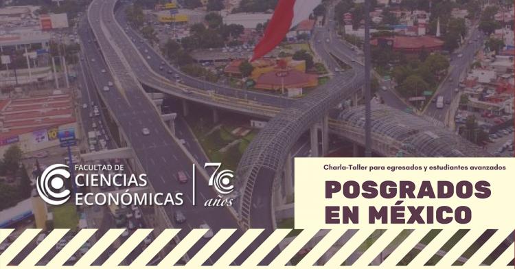 """Charla Taller """"Posgrados en México"""""""