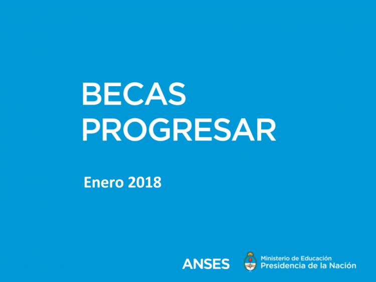 Becas Progresar 2018
