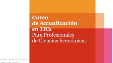 Comienza el Curso de Actualización en TICs para Profesionales de Ciencias Económicas