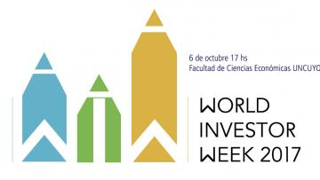 SEMANA MUNDIAL DEL INVERSOR 2017 MENDOZA  - WORLD INVESTOR WEEK 2017.