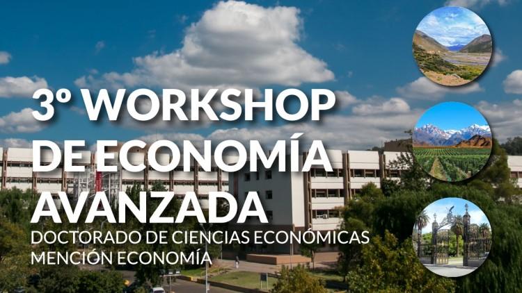 3º Workshop de Economía Avanzada