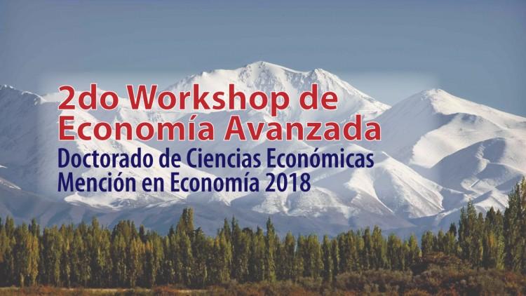 Segundo Workshop Economía Avanzada