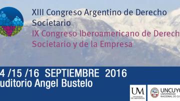 XIII Congreso Argentino y IX Iberoamericano de Derecho Societario y de la Empresa