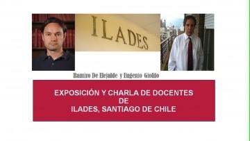 EXPOSICIÓN Y CHARLA DE DOCENTES DEL ILADES, SANTIAGO DE CHILE