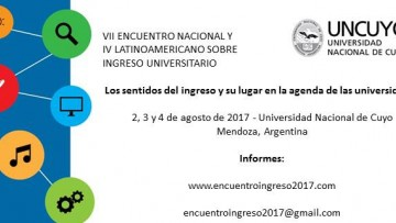 """VII Encuentro Nacional y IV Latinoamericano sobre Ingreso Universitario: """"Los sentidos del Ingreso y su lugar en la agenda de las universidades"""""""