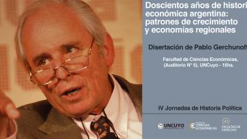 Cierre de IV Jornadas de Historia Política - Disertación Pablo Gerchunoff