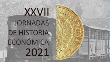 La FCE será sede de las XXVII Jornadas de Historia Económica 2021