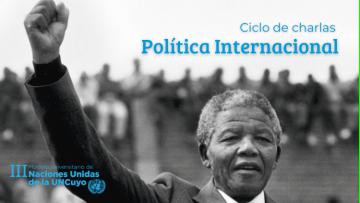 La política internacional como eje de un ciclo de debates