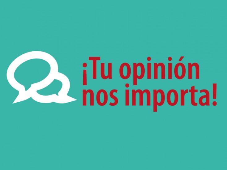 ¡Tu opinión nos importa!